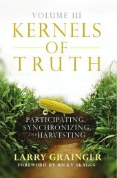 Kernels of Truth Volume 3 $9.95