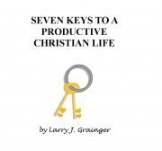 Seven Keys to a Productive Christian Life $12.95